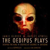 I finished listening to The Oedipus Plays (Unabridged) by Sophocles, Ian Johnston - translator, narrated by Jamie Glover, Hayley Atwell, Michael Maloney, Samantha Bond, Julian Glover, David Horovitch on my Audible app.  Try Audible and get it free.