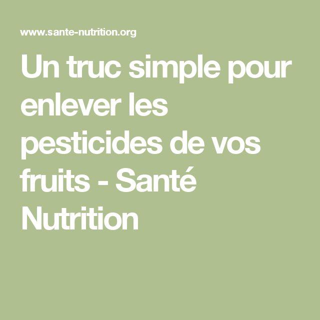 Un truc simple pour enlever les pesticides de vos fruits - Santé Nutrition