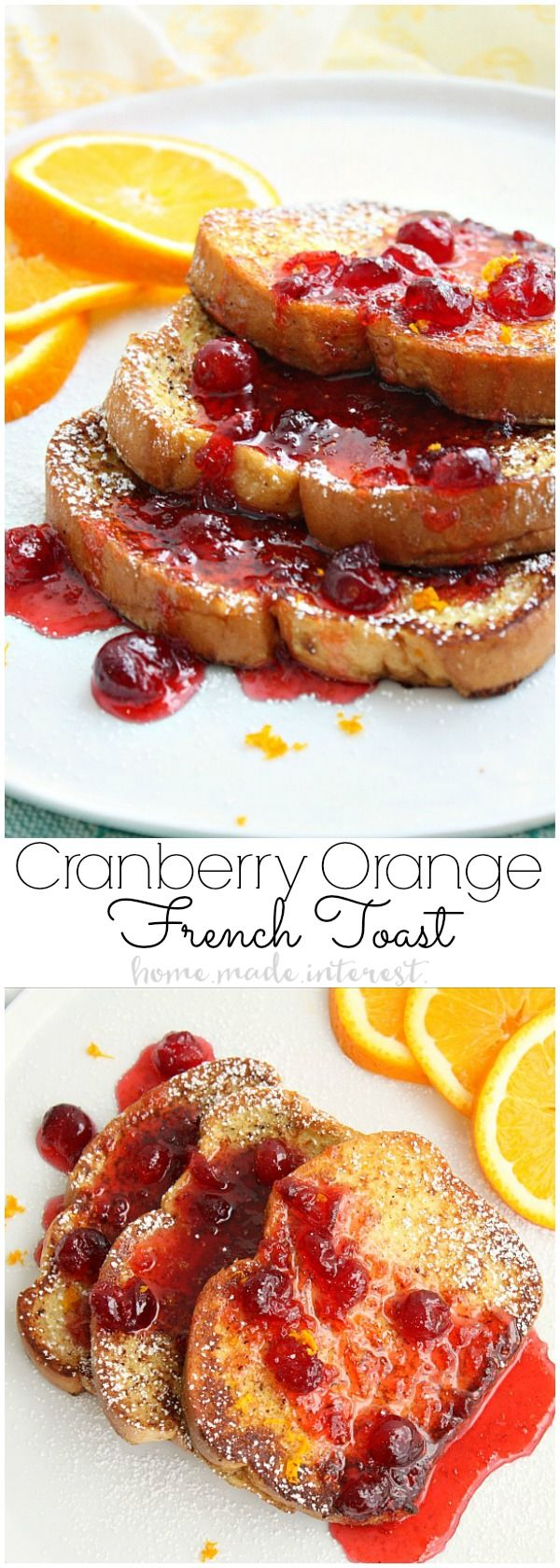 An easy breakfast or brunch recipe this cranberry orange french toast recipe is going to have everyone asking for seconds.
