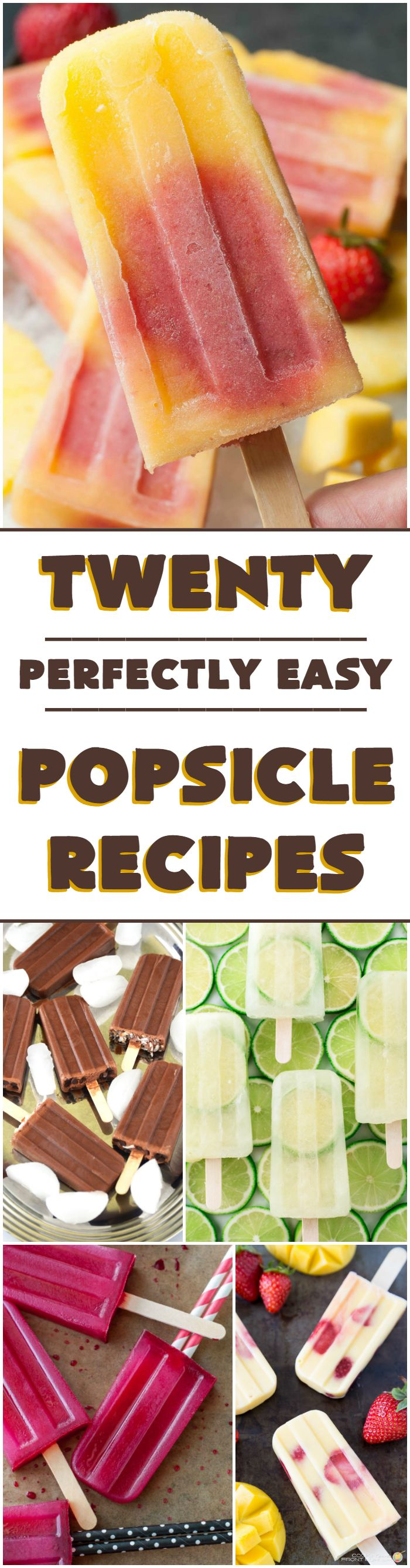 20 Perfectly Easy Popsicle Recipes