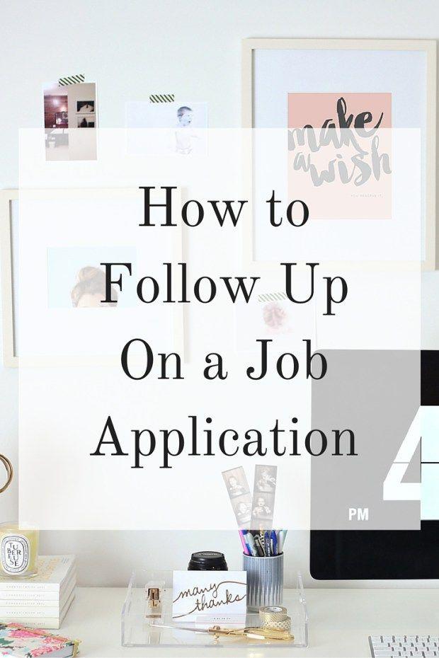 How To Follow Up On A Job Application Career GoalsCareer AdviceCareer
