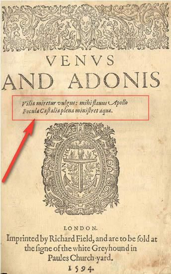 "1594.Frontcover of The Poem ""Venus and Adonis"" . First printed work of William Shakespeare(1593) with a two line latin inscription, which is the 7th and 8th last line out of Ovids Elegy I-15 (Death of a Poet), which Christopher Marlowe fully translated into English years earlier.Reprint of 1594."