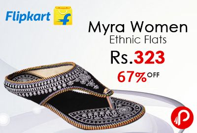 Flipkart is offering 67% off on Myra Women Flats at Rs.323. Ethnic Look, Premium Quality, Comfortable Sole, Beautiful Work.  http://www.paisebachaoindia.com/myra-women-ethnic-flats-at-rs-323-flipkart/