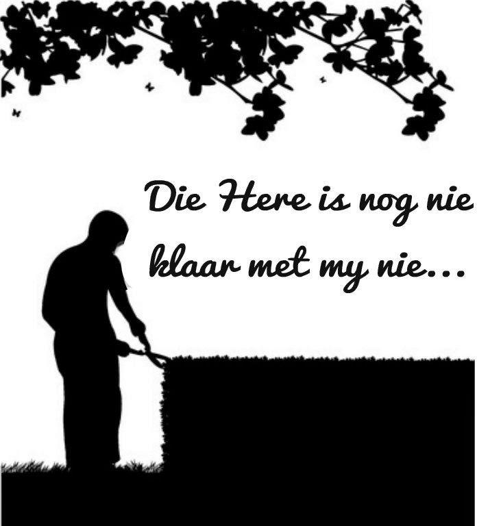 Afrikaanse Inspirerende Gedagtes & Wyshede: Die Here is nog nie klaar met my nie... (Wees net geduldig...)