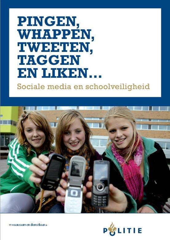 De politie over sociale media en schoolveiligheid. #Pingen #Whappen #Tweeten #Taggen #Liken