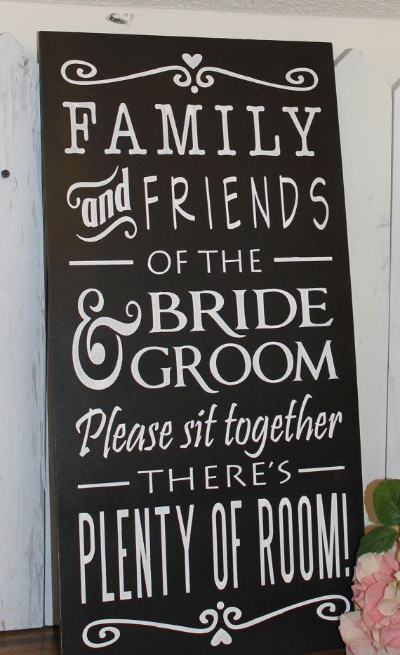 No Seating Plan Sign/Family & Friends of by gingerbreadromantic, $34.95