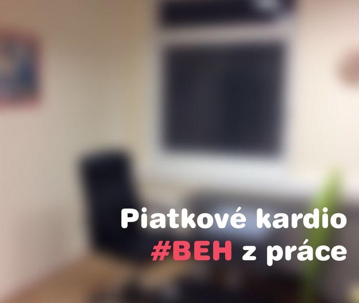 Piatkové kardio: BEH z práce ☺.  www.spalovnatukov.sk