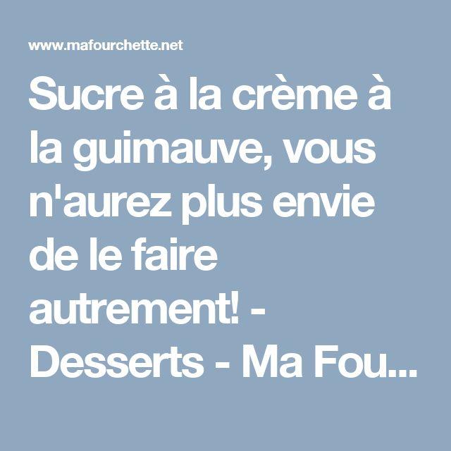 Sucre à la crème à la guimauve, vous n'aurez plus envie de le faire autrement! - Desserts - Ma Fourchette
