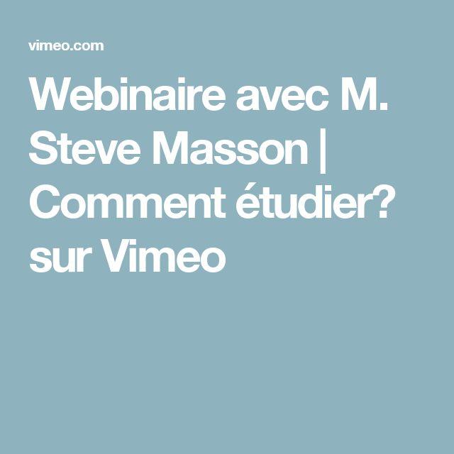 Webinaire avec M. Steve Masson | Comment étudier? sur Vimeo