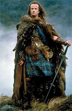 """Highlander (love love love when he says this..""""I am Connor MacLeod of the Clan MacLeod. I was born in 1518 in the village of Glenfinnan on the shores of Loch Shiel. And I am immortal."""""""