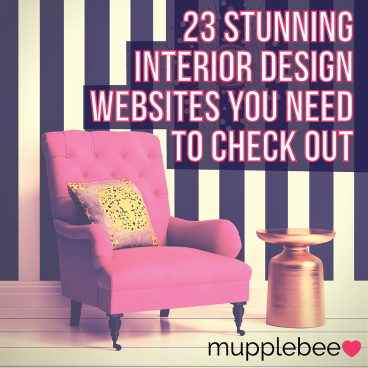 Interior Design Websites You Need To Check Out