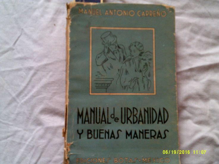"""""""Manual de Urbanidad y buenas costumbres"""" de Manuel Antonio Carreño"""