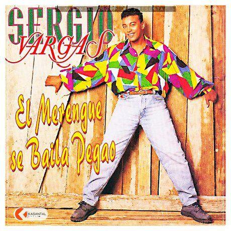 Sergio Vargas - El Merengue Se Baila Pegao