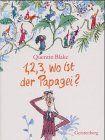 1,2,3 wo ist der Papagei?: Quentin Blake: Bücher