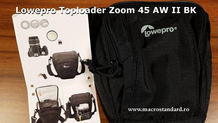 Prezentare Toc foto Lowepro Toploader Zoom 45 AW II BK