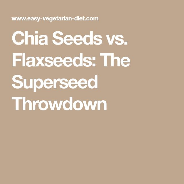 Chia Seeds vs. Flaxseeds: The Superseed Throwdown