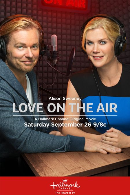 Its a Wonderful Movie - Your Guide to Family Movies on TV: Love On The Air - a Hallmark Channel Movie starring Alison Sweeney