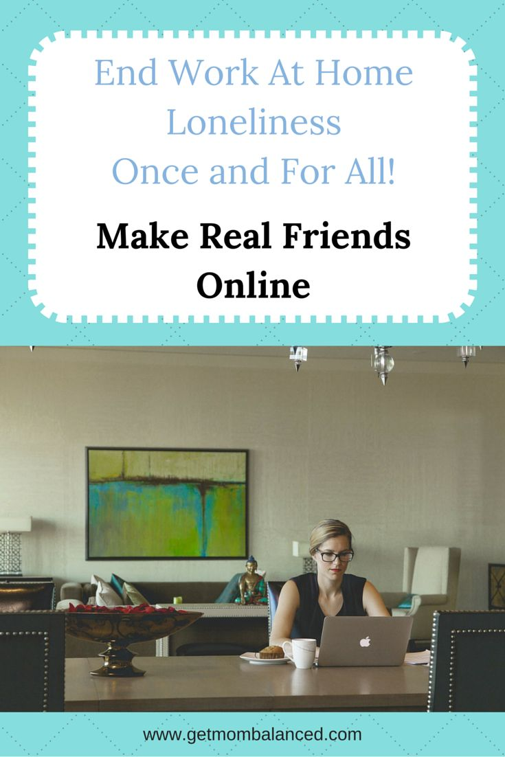 When you're working at home, it can be lonely. You can make real friends online. It seemed weird to me too, but I realized friendships can happen with people you meet online. Read now or pin for later.