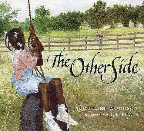 book study of the other side of the fence Breaking barriers, building bridges: critical discussion of  and discuss the other side, a picture story book by  like the fence in the other side.