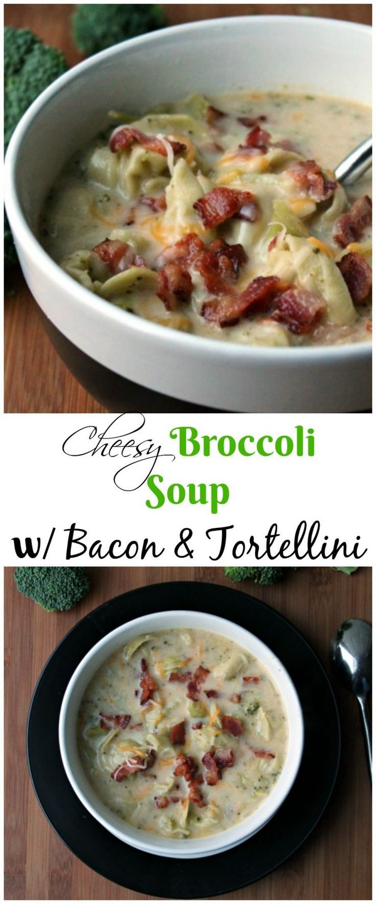 CHEESY Broccoli Soup w/ Bacon & Tortellini  - comfort in a bowl!