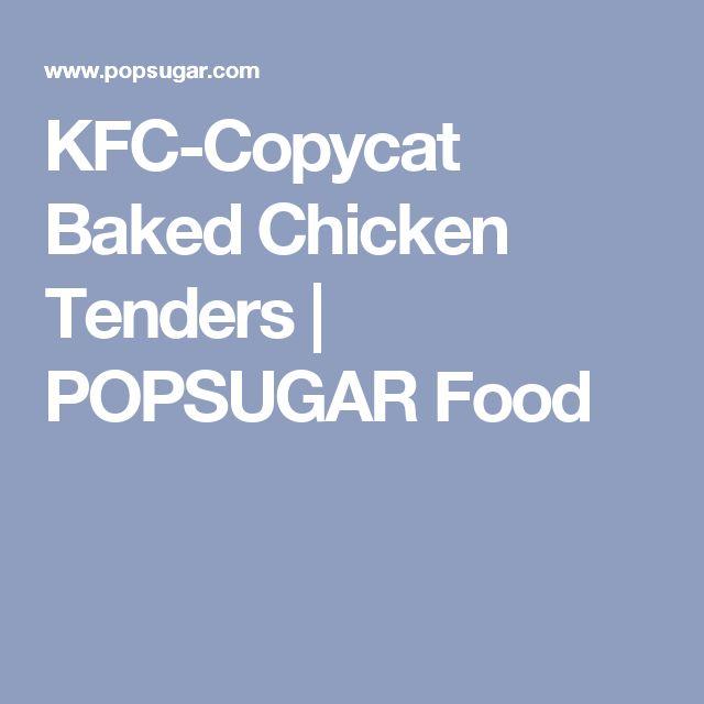 KFC-Copycat Baked Chicken Tenders | POPSUGAR Food