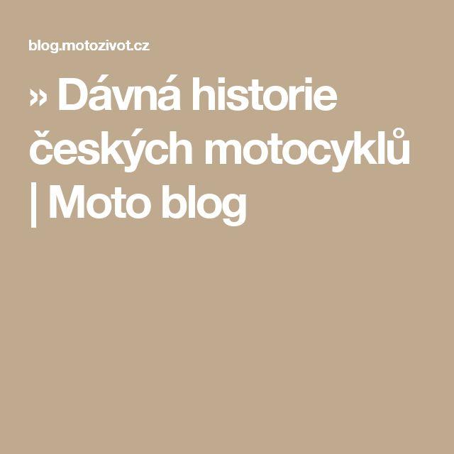 » Dávná historie českých motocyklů | Moto blog