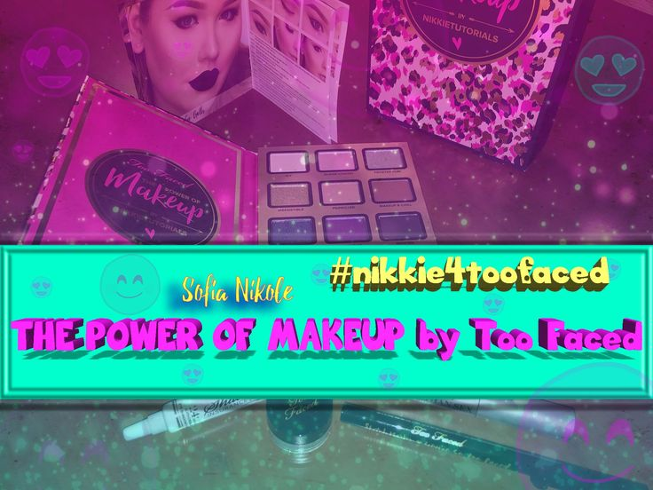 The Power of Make Up by Too Faced  ( #Nikkie4TooFaced ) #TooFaced #PowerOfMakeup #Makeup