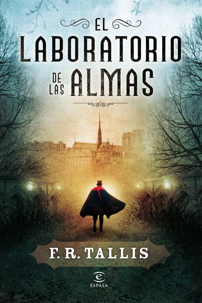 """F.R. Tallis. """"El laboratorio de las almas"""". Editorial Círculo de Lectores"""