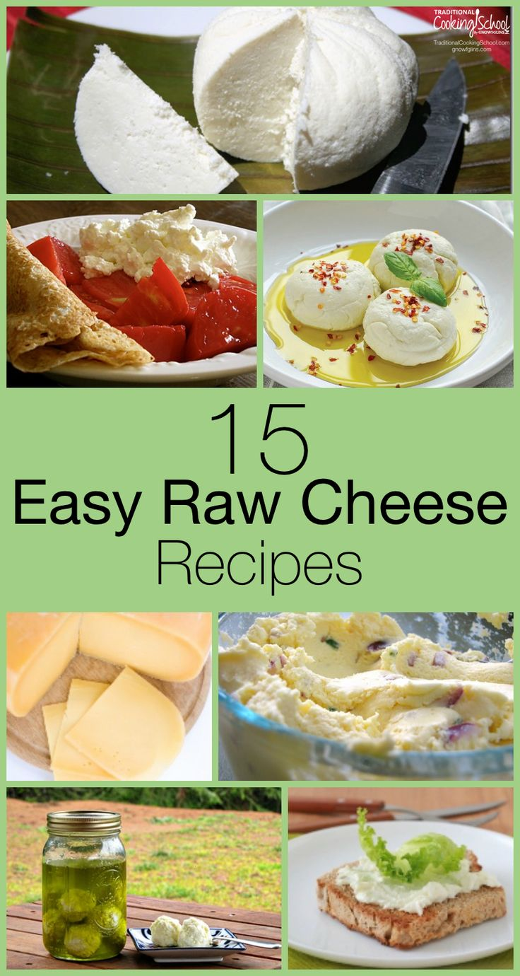 15 Easy Raw Cheese Recipes | If you make cheese already and appreciate quality recipes... Or, if you want to learn how to make cheese and need a vetted set of recipes to start you off... ...then this post is for you. We did all the hard work of reviewing recipes (and making a bunch of them, too) so you can just dive in and get started. Yummy cheese awaits! | TraditionalCookingSchool.com