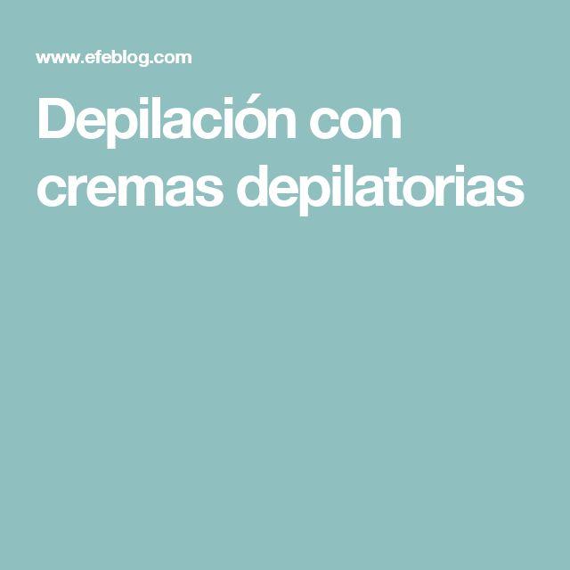 Depilación con cremas depilatorias