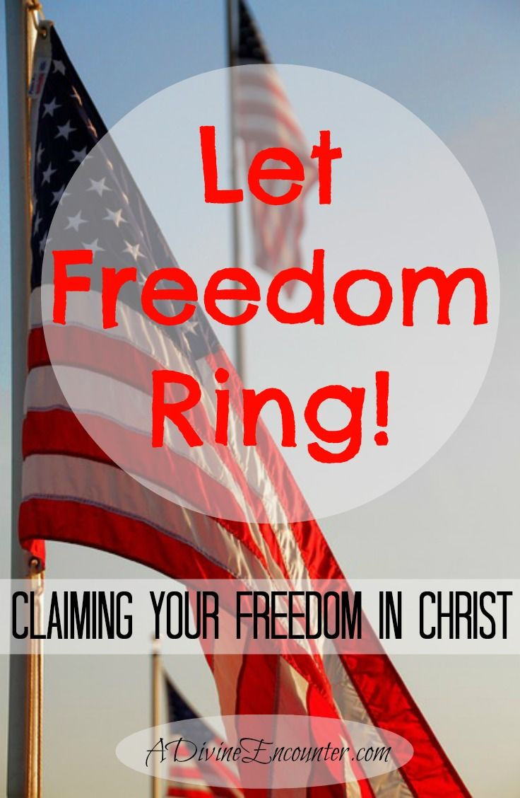 Let Freedom Ring! A Divine Encounter