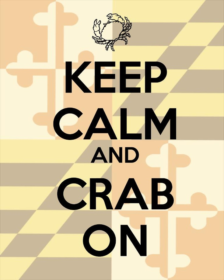 """""""Crab cakes & football, that's what Maryland does."""""""