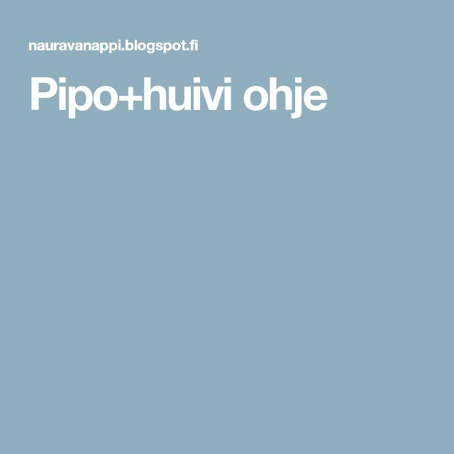 Pipo+huivi ohje