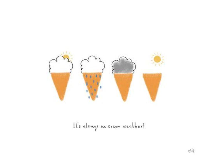 Rain, hail or shine, it's always ice cream weather!
