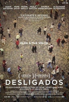 novidades4amigos: O Filme de hoje....Desligados