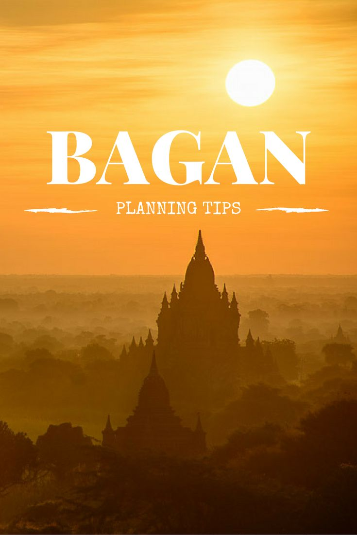 15 tips for planning a trip to Bagan, Myanmar!