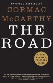 The Road by Cormac McCarthy. A father and his son walk alone through burned America. Nothing moves in the ravaged landscape save the ash on the wind. The sky is dark. Their destination is the coast, although they don't know what, if anything, awaits them there. They have nothing; just a pistol to defend themselves against the lawless bands that stalk the road, the clothes they are wearing, a cart of scavenged food—and each other.
