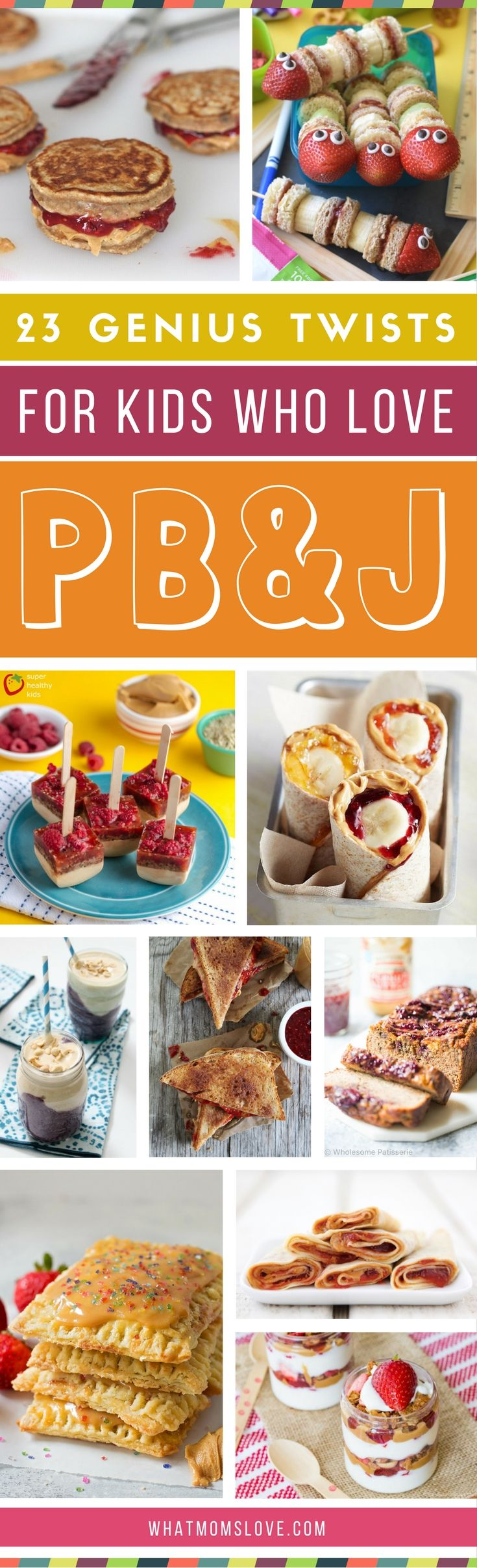 Peanut Butter Jelly Recipes for Kids - twists on the classic sandwich   Creative PBJ variations for breakfast, lunch, snack or a treat   Easy ideas for picky eaters - make food fun!