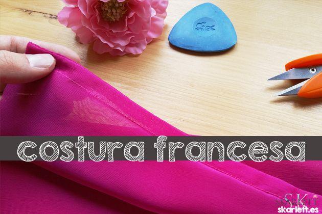 ¿ Costura francesa ? - Oui, C´est moi - Skarlett Costura
