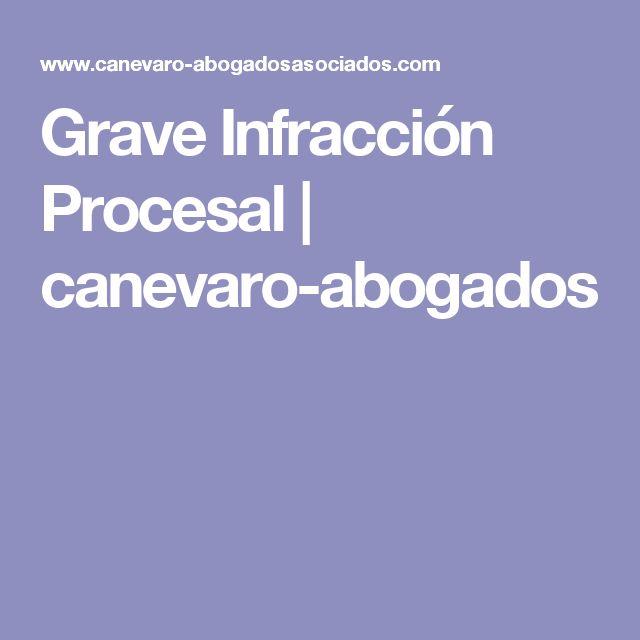 Grave Infracción Procesal | canevaro-abogados