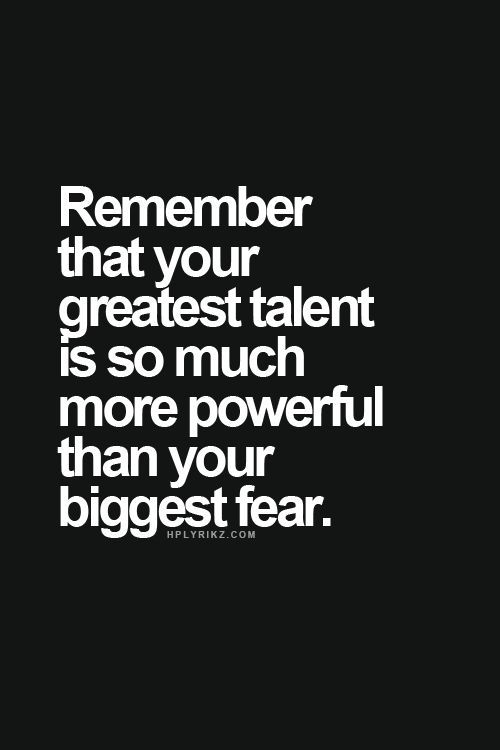 """remember that your greatest talent is so much more powerful than your"