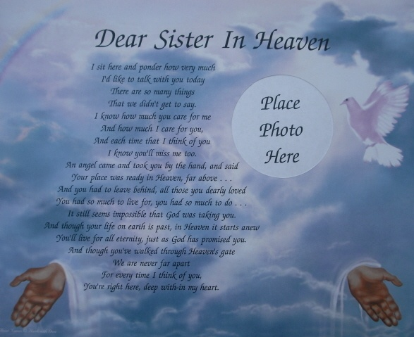 Dear Sister in Heaven...happy birthday to you .  There isn't a day that goes by that I don't think of you .. I remember there was always i thing you said to me about Brandon and his blankly when he was little .. you use to tell him that he will be graduating with that blankly . Well just to let you know he will be graduating in June and he does not have his blankly any more LoL miss you so much . Hope you and mom and Dad are having a wonderful birthday party for you up there in heaven   love…