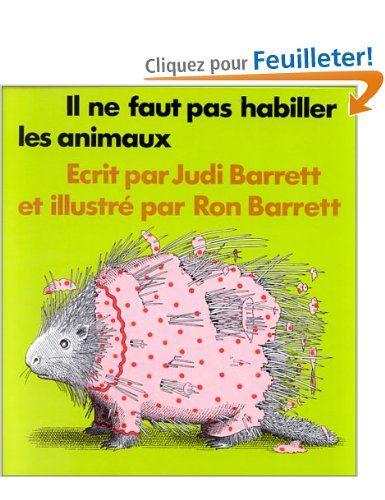 Il ne faut pas habiller les animaux: Amazon.fr: Judi Barrett, Ron Barrett: Livres