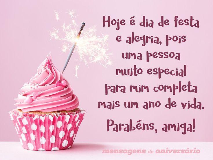 Hoje é dia de festa e alegria, pois uma pessoa muito especial para mim completa mais um ano de vida. Parabéns, amiga! (...) http://www.mensagemaniversario.com.br/hoje-e-dia-de-festa-amiga/