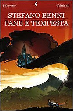 """Stefano Benni """"Pane e tempesta"""""""