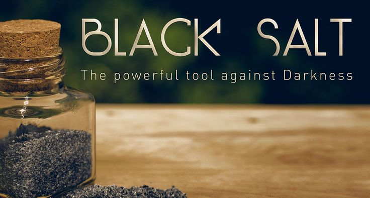 Black salt is used to remove or repel evil or negativity and in both white magic and black magic spells to banish people. Used in black magic spells to curse one's enemy.