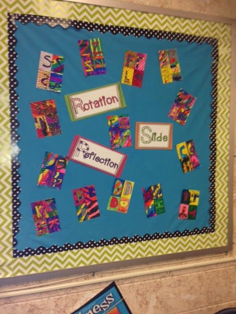 Math Art!  Fun was to reinforce slide, reflection, and rotation and end up with a bright, fun bulletin board:)