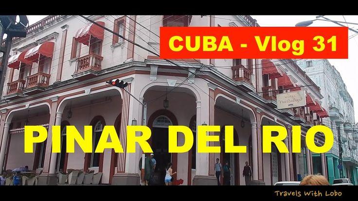 Pinar del Rio - Cuban Elegance - Architecture - Hotels - Casa Particular...