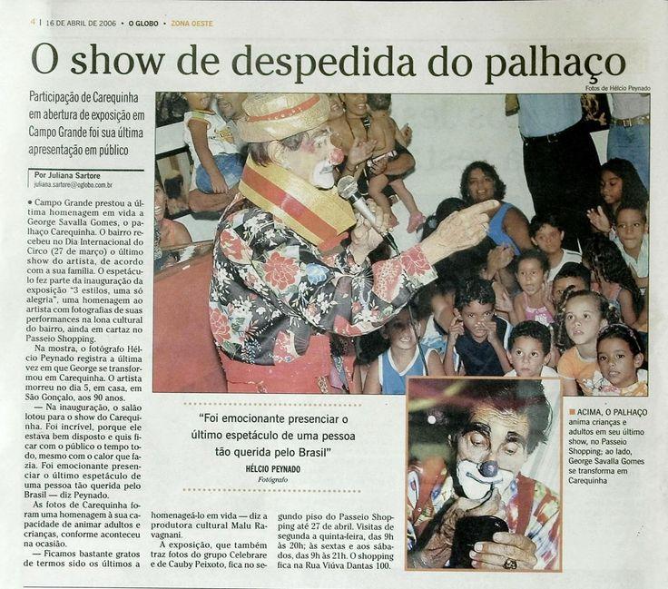 Exposições realizadas para homenagear o Palhaço Carequinha. Duas delas em vida, mostrando o seu trabalho de alegrar o grande público.