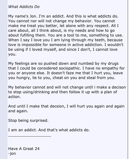Wow, interesting perspective. Helpful for those of us who love someone struggling with an addiction.
